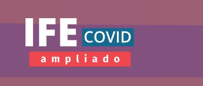 IFE COVID AMPLIADO